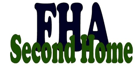 FHA Lending Rules on Second Home Purchases