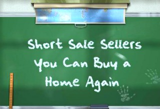 Short Sale or Foreclosure Fix Your Credit To Buy a Home Again